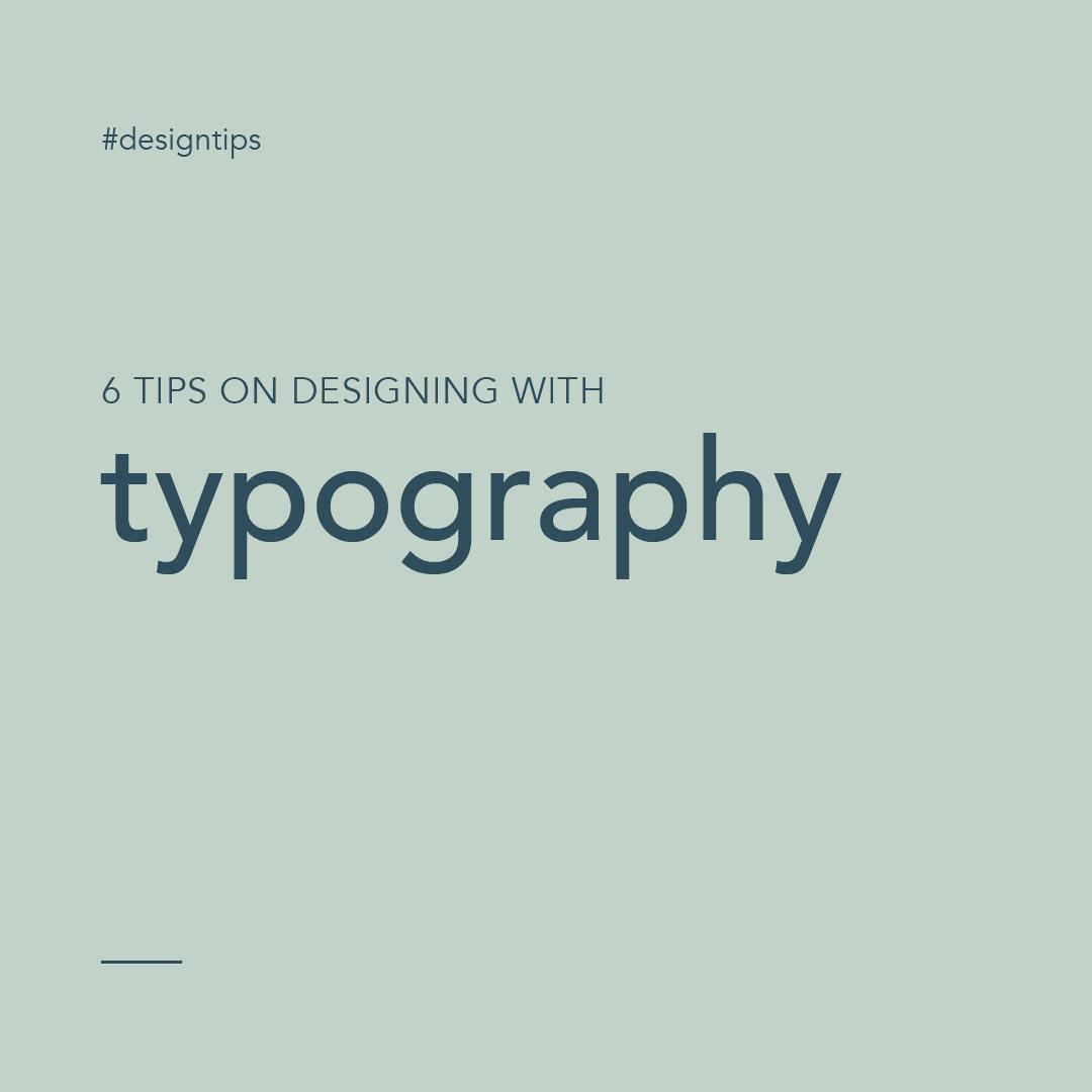#designtips blog posts designing with typography graphic