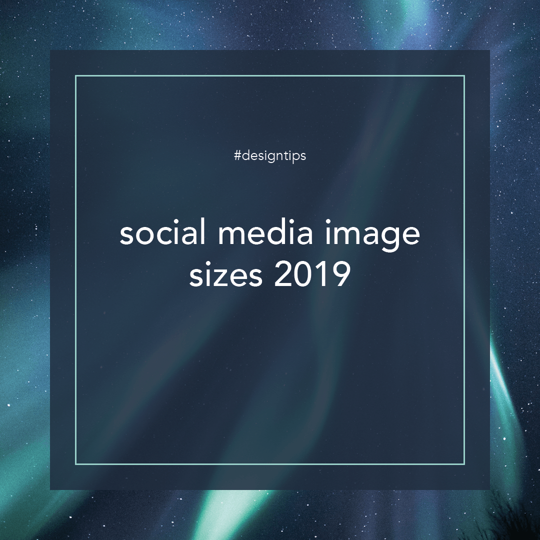 Social Media Image Sizes graphic for design tips